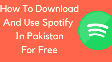 How To Download And Use Spotify In Pakistan
