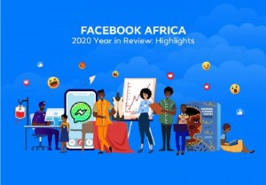 FACEBOOK SHOWCASES HIGHLIGHTS OF ITS KEY INVESTMENTS IN AFRICA 2020