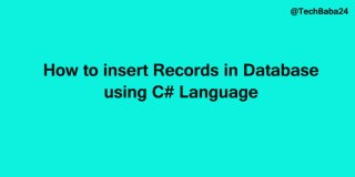 How to insert Records in Database using C# Language
