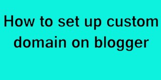 How to Set up Custom Domain on Blogger