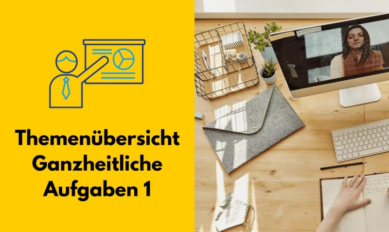 Themenübersicht ganzheitliche Aufgaben 1 Abschlussprüfung Informatiker | techbeck.com