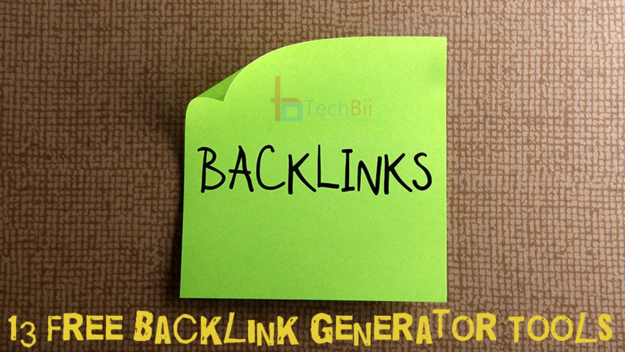 13 Free Backlink Generator Tools to Get Quality Backlinks Quickly