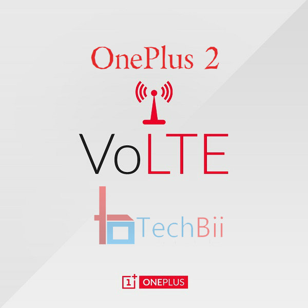 OnePlus 2 VoLTE Update : Enable VoLTE via HydrogenOS Patch