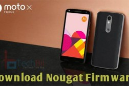 moto x force nougat update download