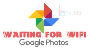 google photos waiting for WiFi