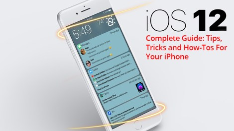 iOS 12 Complete Guide Tips, Tricks and How-Tos for Your iPhone.jpg