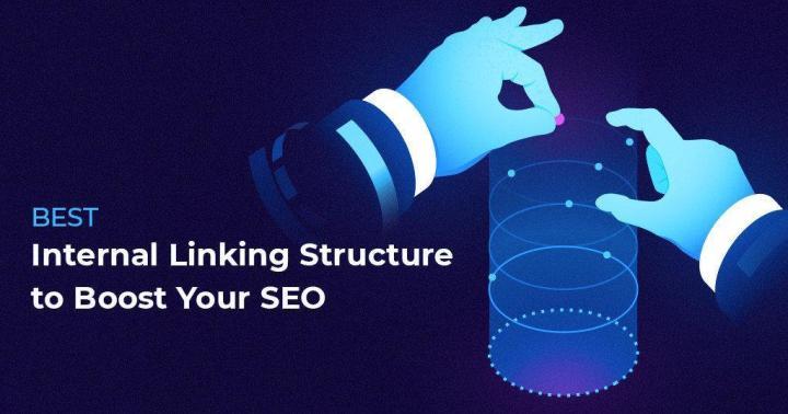 Best Internal Linking Strategies for Boosting SEO