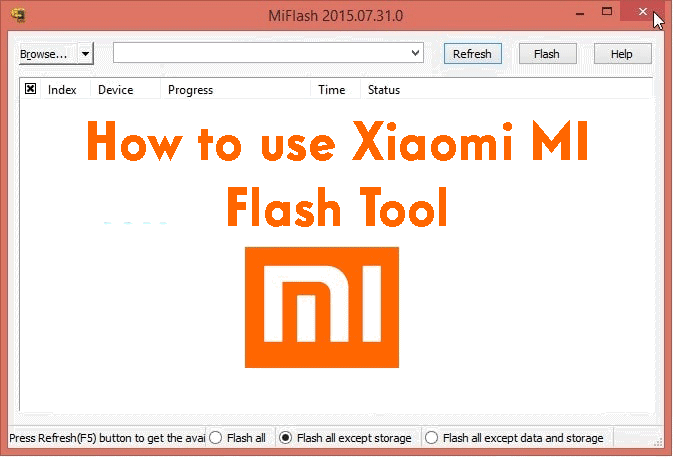 How to use Xiaomi MI Flash Tool