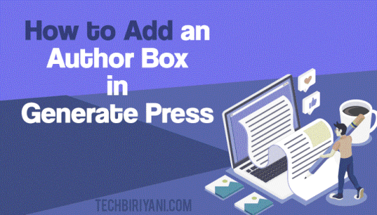 Add an Author Box in Generate Press