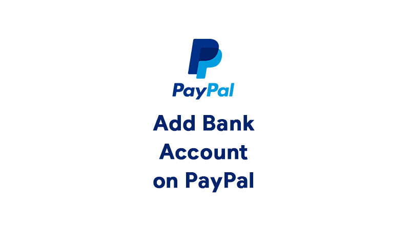 Paypal Add Bank Account Error How To Fix It Step By Step Guide