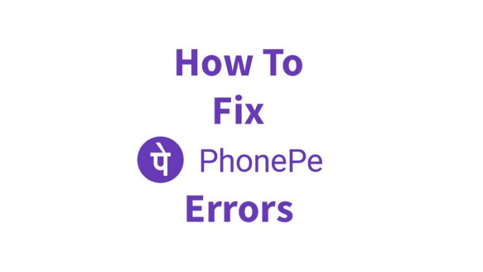 Fix PhonePe Errors