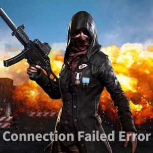 PUBG CONNECTION FAILED