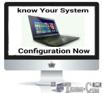 What You Must Know About Your PC/laptop Configuration And Internet Connections (A Must Read)