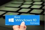 How To improve Windows 10 Performance