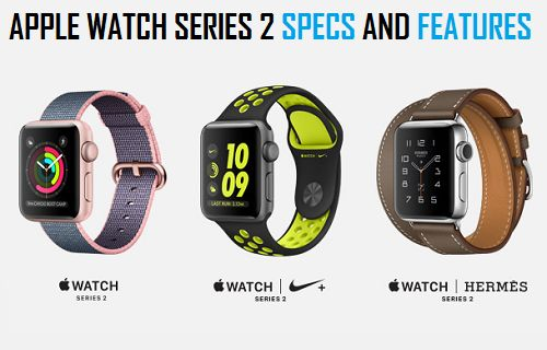 Apple Watch Series 2 Specs And Features