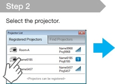 Step 2 Select the projector.