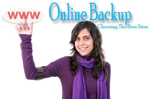 Online Backup: Choosing The Best Sites