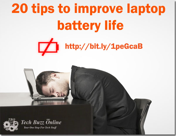 20 tips to improve laptop battery life