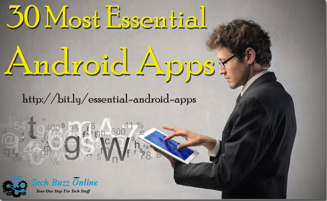 30 Most Essential Android Apps