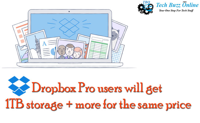 Dropbox Pro users will get 1TB storage + more for the same price