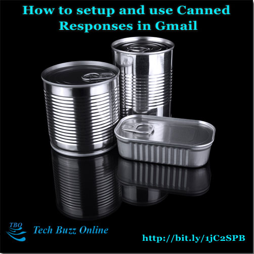 How to setup and use Canned Responses in Gmail