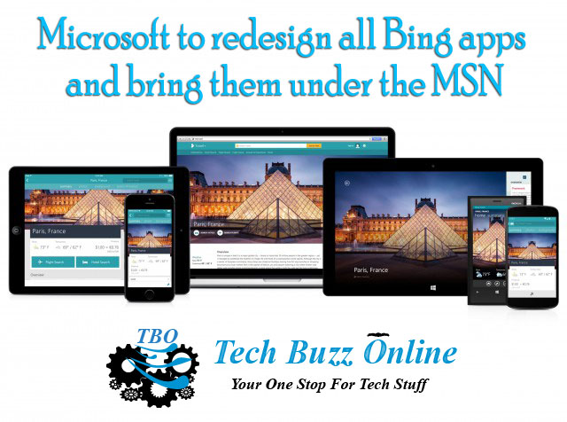 Microsoft to redesign all Bing apps and bring them under the MSN