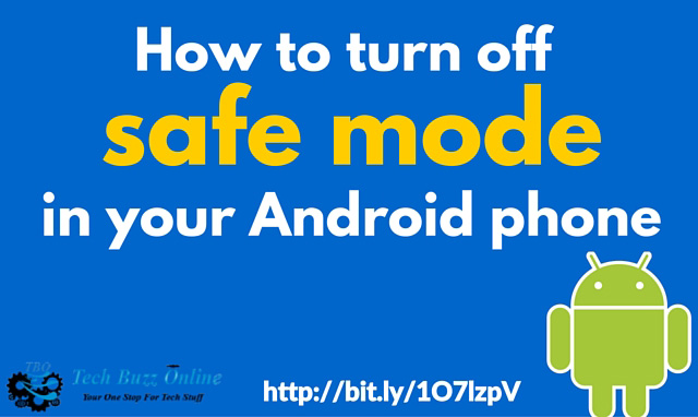How to turn off safe mode in your Android phone