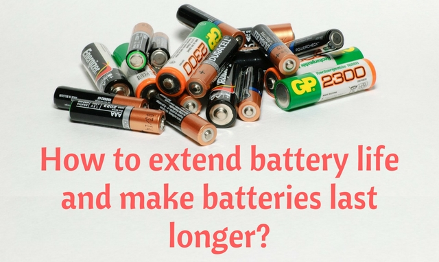 How to extend the life of your batteries?