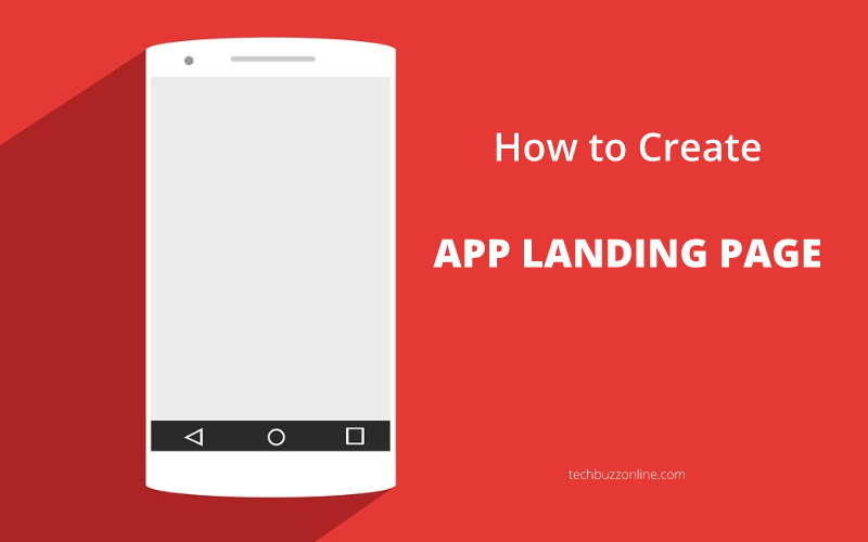 How to Build a Landing Page for Your Mobile App