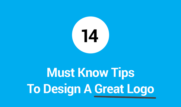 14 Tips for Designing Great Logo for Your Business [Infographic]