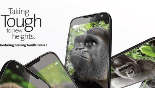 Corning unveils new Gorilla Glass 5