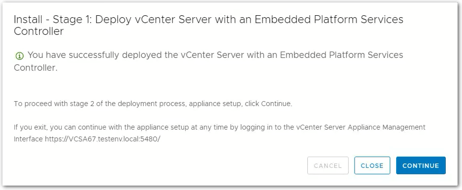 vCenter Server 6.7 : Continue to Stage 2