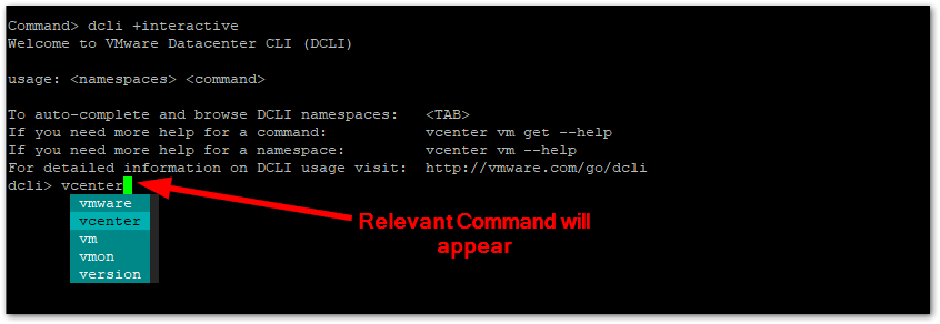 Datacenter CLI (DCLI) : Command will appear