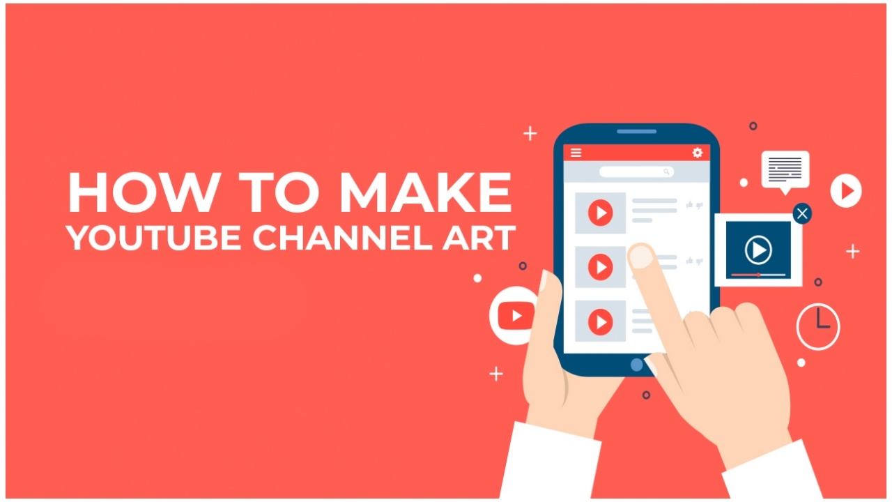 How to make a YouTube Channel Art?