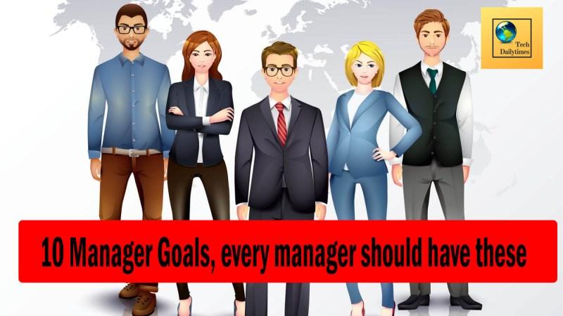 Manager goals