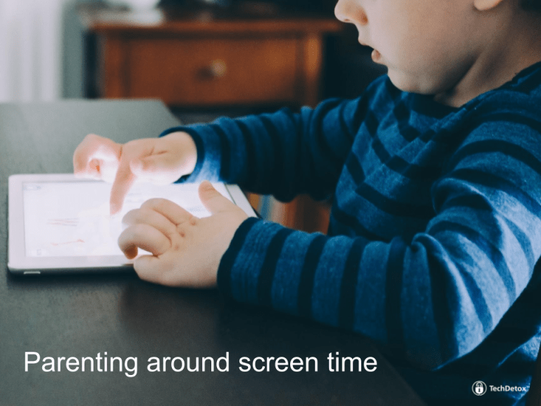 Parenting strategies to limit screen time
