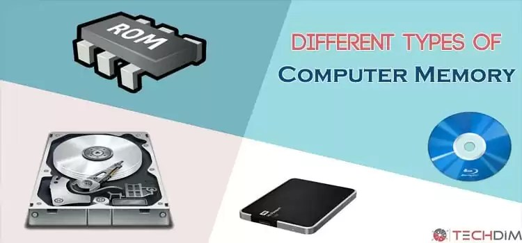 All You Need to Know About Different Types of Memory | TechDim