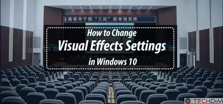 Visual effects in windows 10