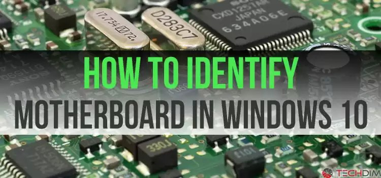 how to see motherboard model windows 10