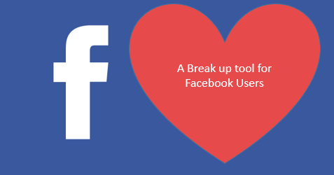 A breakup tool for facebook users