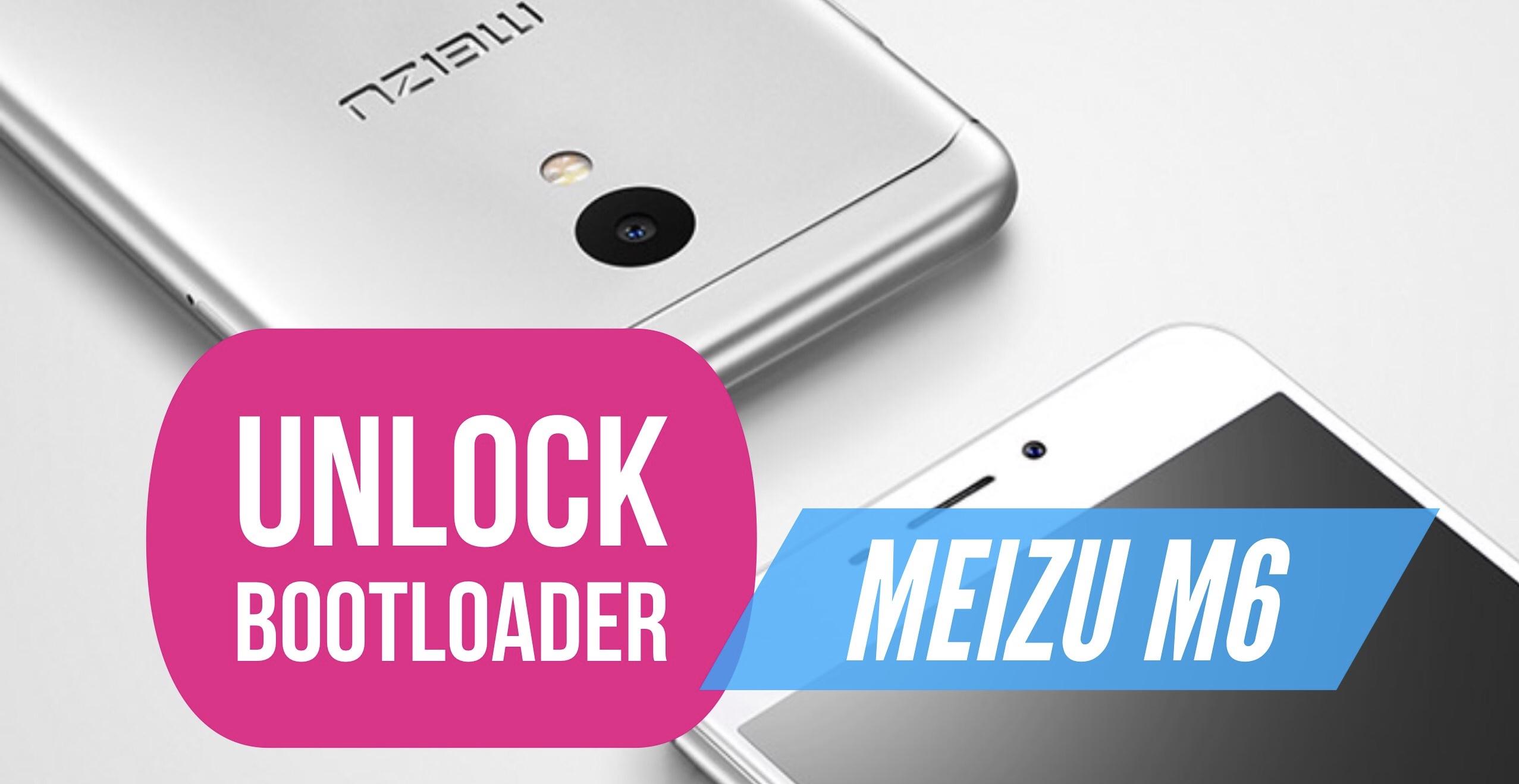 How to Unlock Bootloader on Meizu M6? Easy METHOD!