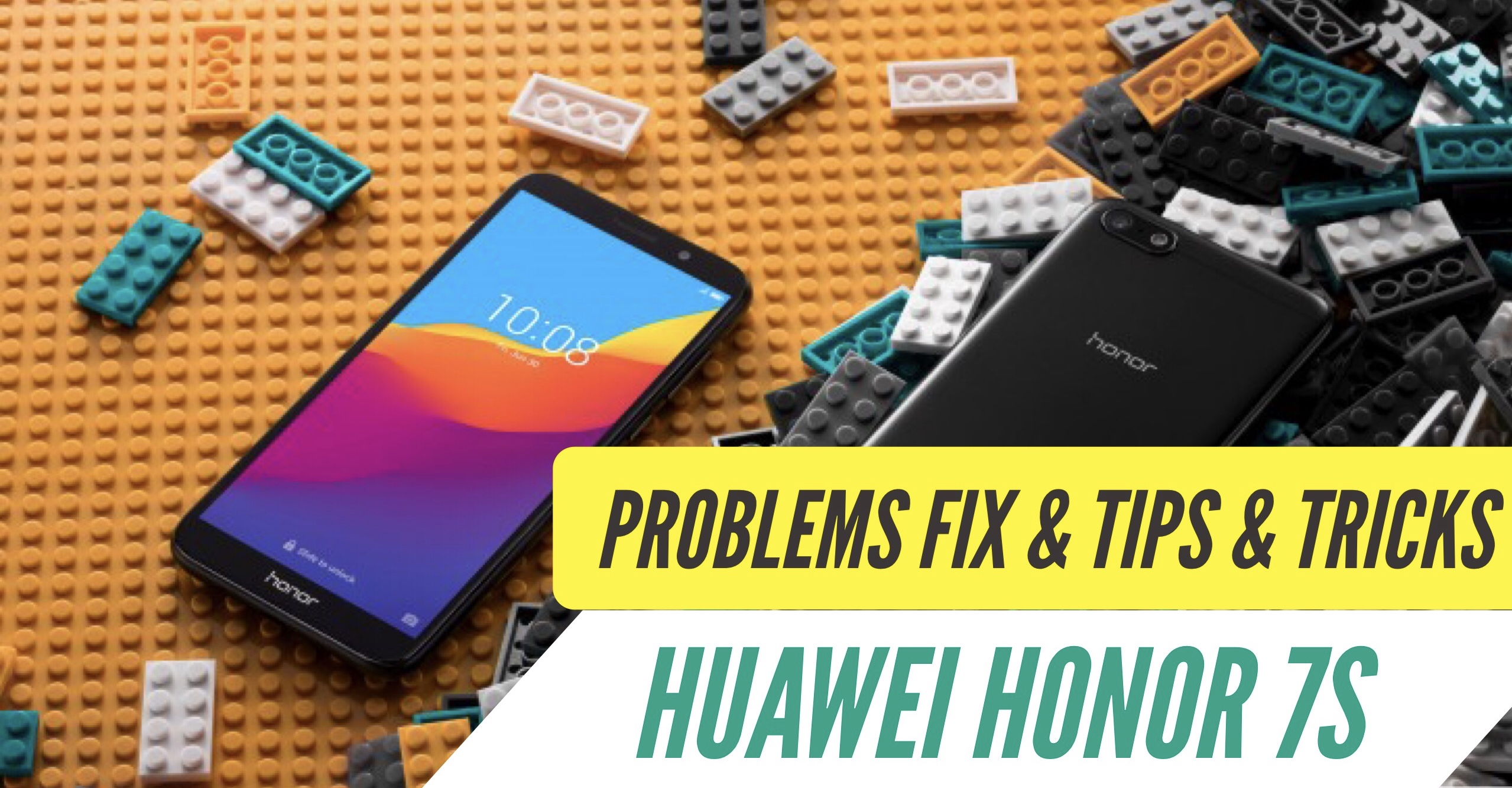 Huawei Honor 7S Problems & How to Fix Them: TIPS & TRICKS