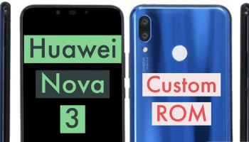 How to Install Custom ROM on Huawei Nova 4: CWM & TWRP!