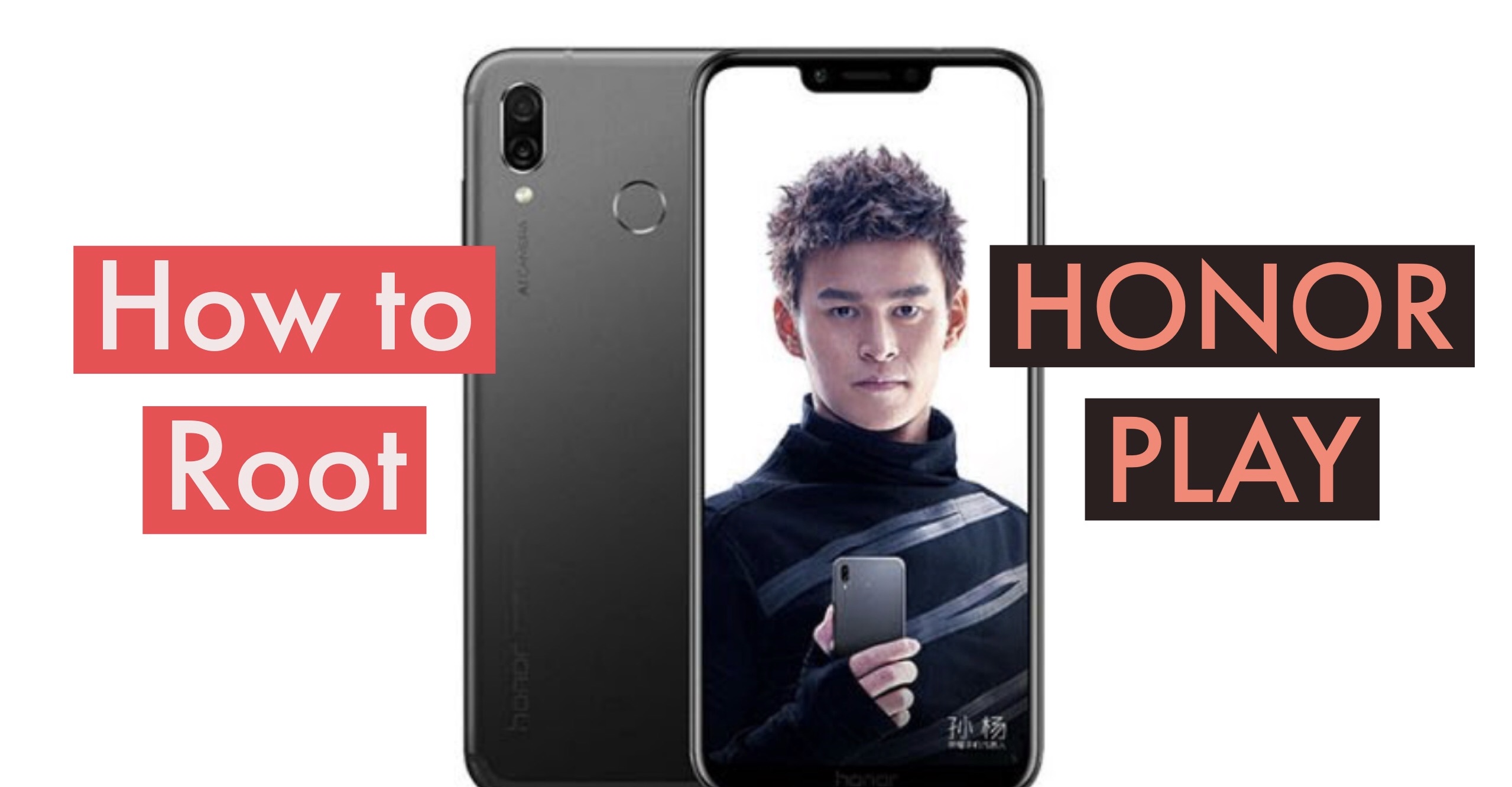 How to Root Honor PLAY with SuperSU & Magisk + 2 More Methods!