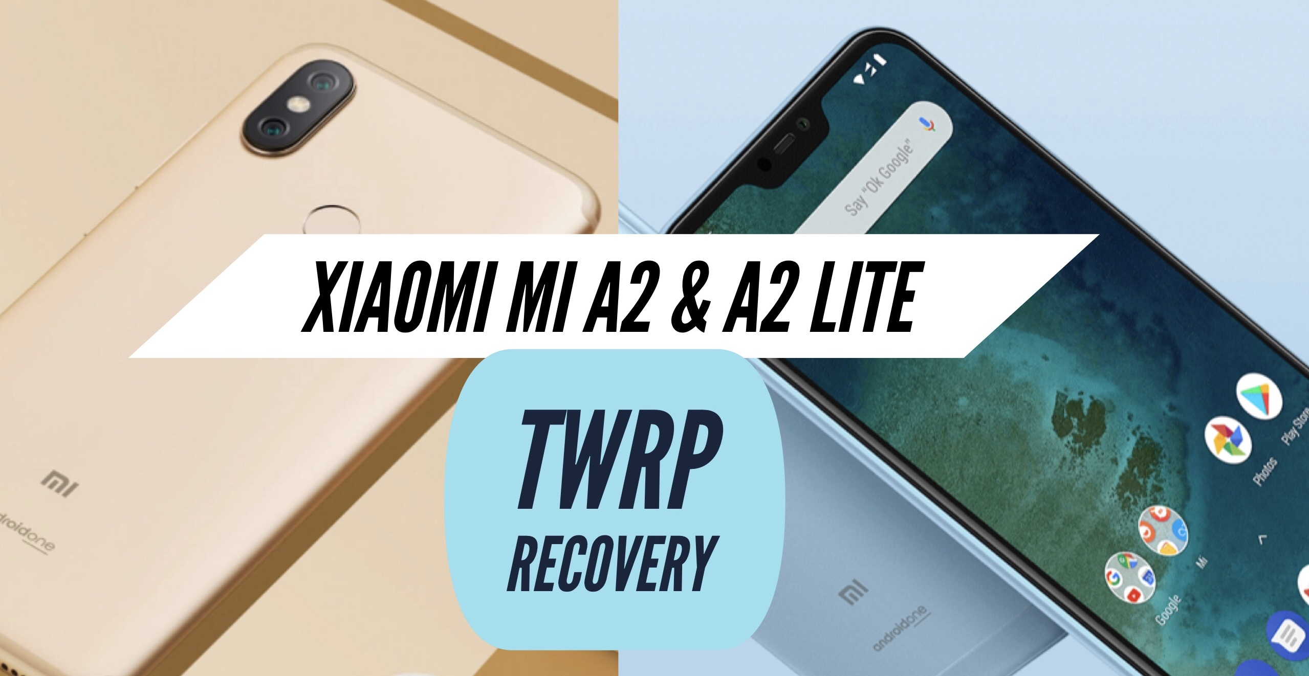 Download & Install TWRP Recovery on Xiaomi Mi A2 & A2 Lite!