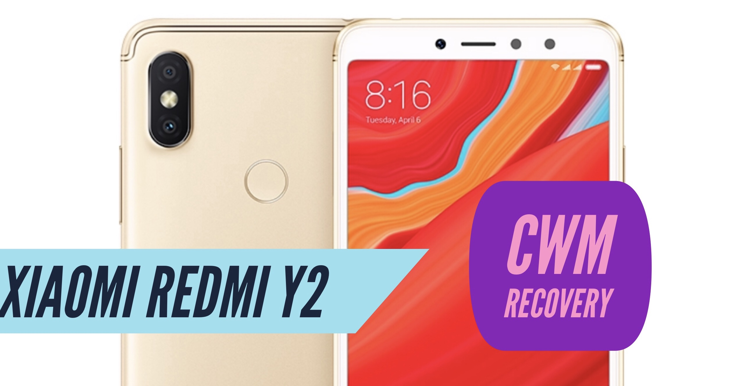 How to Install CWM Recovery on Xiaomi Redmi Y2? Full