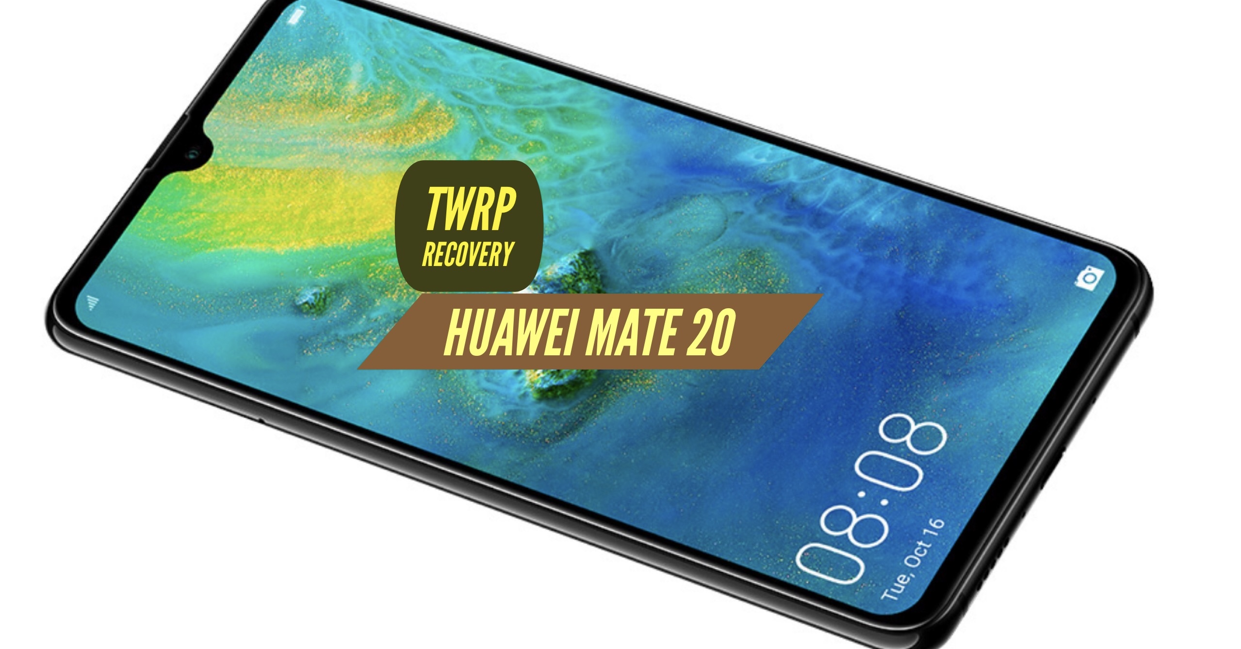 How to Install TWRP Recovery on Huawei Mate 20?