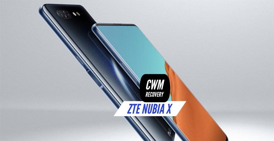 CWM ZTE Nubia X