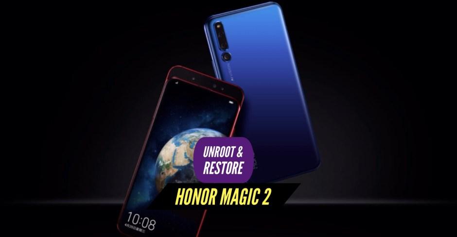 Unroot Honor Magic 2 Restore Stock ROM