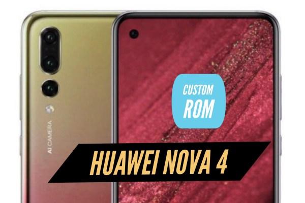 Huawei Nova 4 Custom ROM